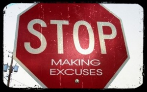 Stop-Making-Excuses1