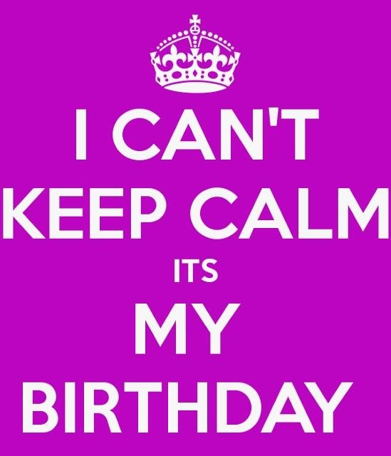 35704-I-Can-t-Keep-Calm-It-s-My-Birthday-