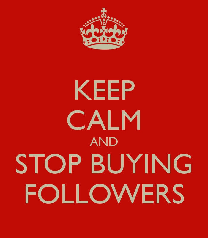 keep-calm-and-stop-buying-followers-2